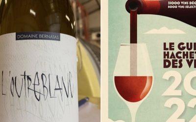 L'Outreblanc et la Petite Cordillère dans le Guide Hachette des Vins 2022